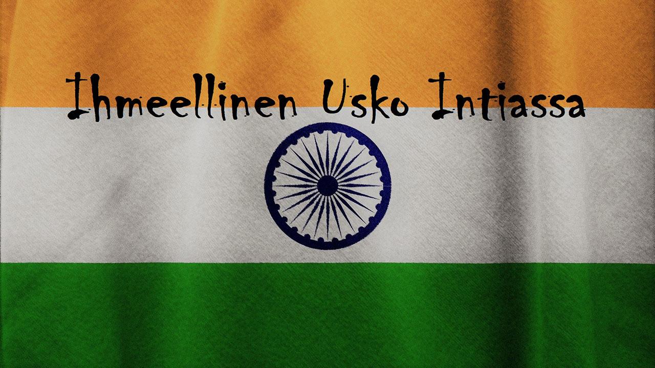 Ihmeellinen usko Intiassa